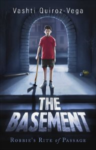 The Basement-Vashti QuirozVega-fiction-thriller-fairytale-novel