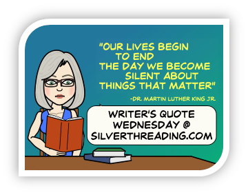 Writer's- Quote- Wednesday-Silver Threading-Vashti Quiroz-Vega's-Blog