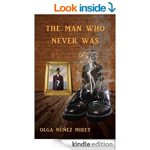 The_Man_Who_Never_was-Olga Nuñez-Miret-books-spotlight-The Writer Next Door-Vashti Q