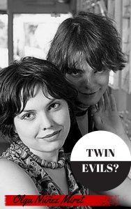 twin-evils-Olga Nuñez-Miret-books-spotlight-The Writer Next Door-Vashti Q