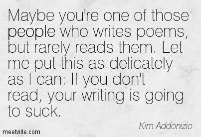 Quotation-Kim-Addonizio-reading-poetry-people-Meetville-Quotes-178593