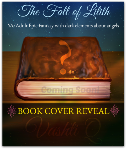 book_cover-reveal-novel-the fall of lilith-fantasy angels series-Vashti Quiroz Vega-Vashti Q-haiku_Friday-Poetry-The Writer Next Door