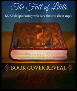 book_cover-reveal-novel-the fall of lilith-fantasy angels series-Vashti Quiroz Vega-Vashti Q-haiku_Friday-Poetry-The Writer Next Door
