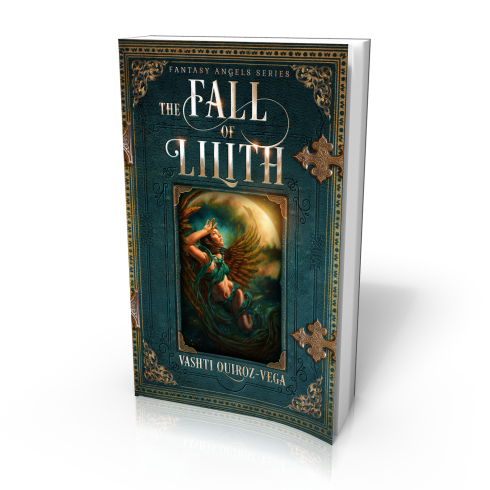 The Fall of Lilith-3D-Vashti Quiroz Vega-Vashti Q-novel-epic_fantasy-darf fiction-angels-fallen angels-book