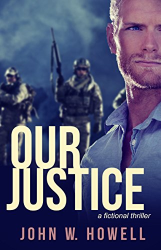 Our Justice-John Howell-spotlight-author-novel-The Writer Next Door-Vashti Quiroz Vega-Rave Reviews Book Club-RRBC-WRISA-blog tour-Vashti Q
