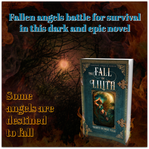 the fall of lilith-novel-Vashti Quiroz Vega-fallen angels-book-Amazon-lilith demon-gadreel