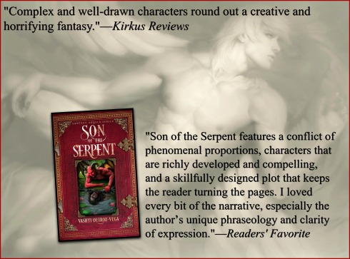 Son of the Serpent-Vashti Quiroz Vega-Vashti Q-The Writer Next Door-fallen_angels-demons-supernatural-story-novel-fantasy angels series